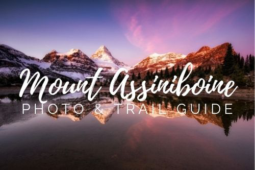 Photography and outdoor Guide to Visiting Mount Assiniboine Provincial park in Canada