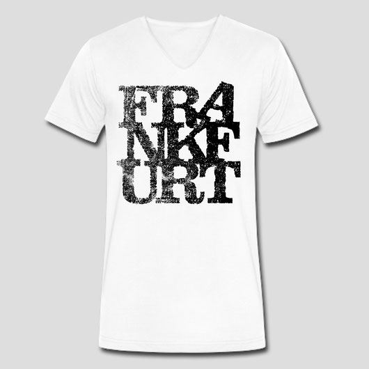 Frankfurt Shirt - Fashion - Frankfurt Logo - vintage und cool - Statement - I love Frankfurt