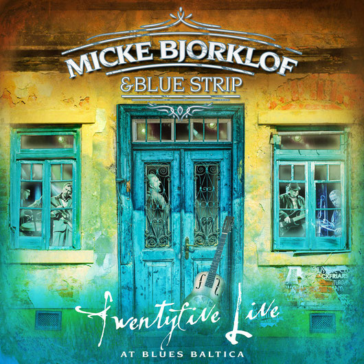 MICKE BJORKLOF & BLUE STRIP 04/2018