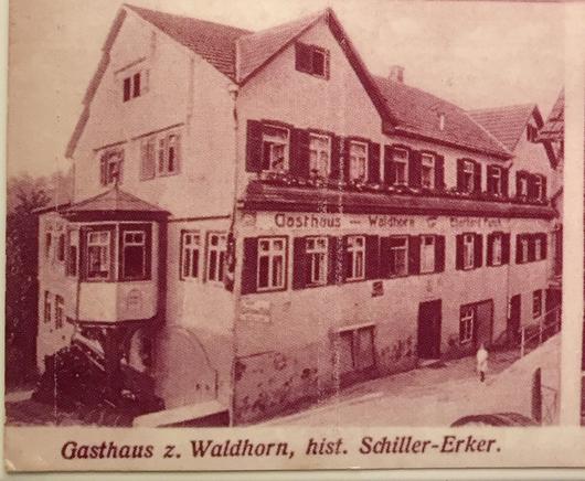 Gasthaus zum Waldhorn mit Schiller-Erker Ende 19. Jahrhundert.