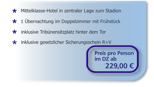 Heimspiel-Arrangements ab 235 Euro