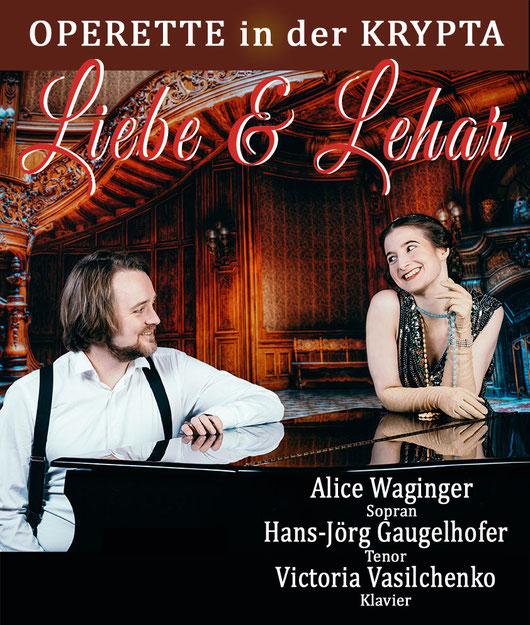 Liebe und Lehar   Alice Waginger & Hans-Jörg Gaugelhofer in der KRYPTA