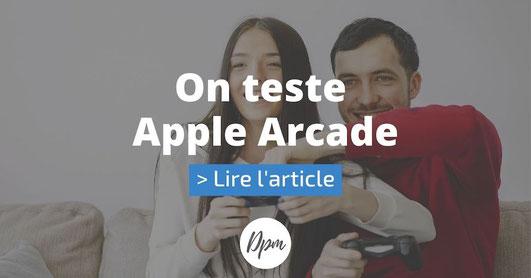 article suivant test Apple Arcade