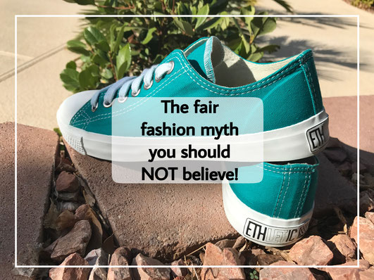 The Fair Fashion Myth you should not believe. Ethletics Sustainable Fashion Shoes. Sneakers. Trainers.