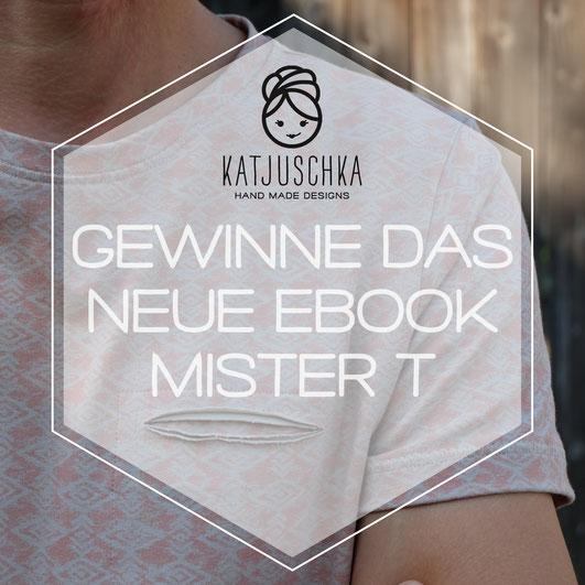 Katjuschka - Miter T T-Shirt Herren-Shirt Gewinnspiel Gratis ebook Nähanleitung