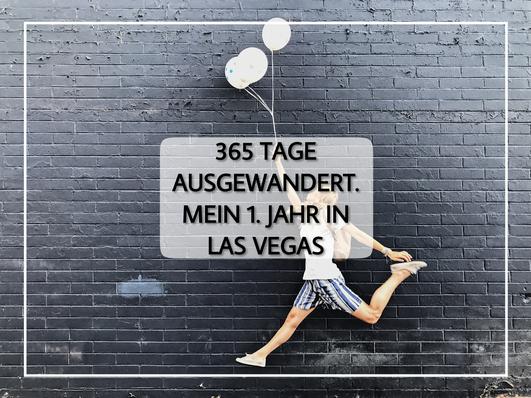 Titelbild Luftballon Blog Lifestyleblog Auswandern USA Las Vegas Show Beruf Ausland Umziehen