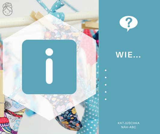 Katjuschka - Näh-ABC, Näh-Lexikon, Adventskalender, Fachbegriffe, Nähbegriffe