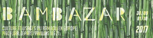 Bambazar - Festival du Bambou - Paris - France - 30 septembre & 1er octobre 2017.jpg