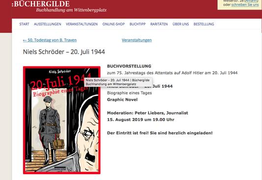 Die Graphic-Nobel zum Attentat auf Hitler am 20. Juli 1944 wird in der Büchergilde-Gutenberg in Berlin von Niels-Schröder präsentiert. Es findet ein Werkstattgespräch mit dem Journalisten Peter Liebers statt.