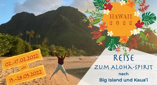 Hawaii-Reise, Huna, Seminar, Reise, Aloha-Spirit