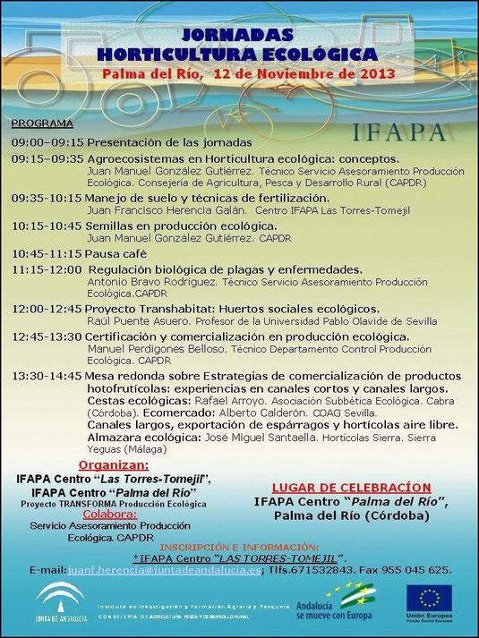 """JORNADAS HORTICULTURA ECOLÓGICA (Centro IFAPA de Palma del Río). - Haz """"clic"""" en la imagen para ampliar."""