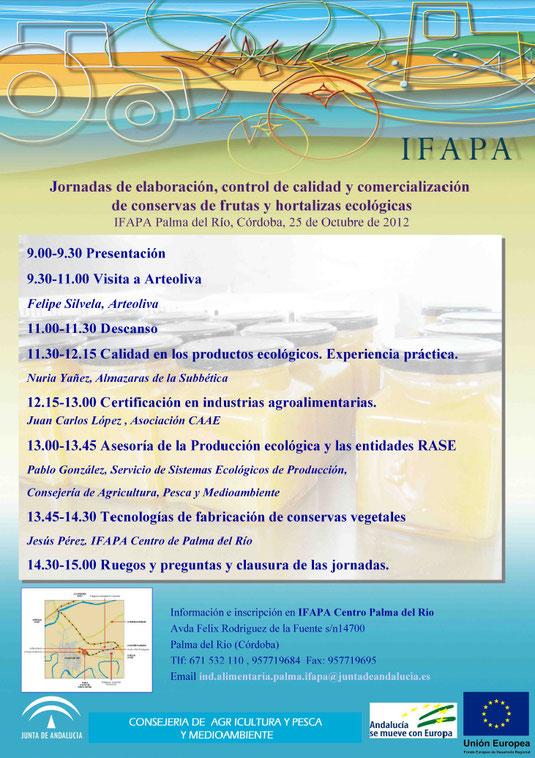 """Jornadas de elaboración, control de calidad y comercialización de conservas de frutas y hortalizas ecológicas (Centro IFAPA de Palma del Río). - Haz """"clic"""" en la imagen para ampliar."""
