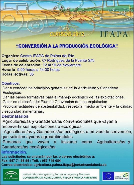 """Curso """"CONVERSIÓN A LA PRODUCCIÓN ECOLÓGICA"""" (Centro IFAPA de Palma del Río). - Haz """"clic"""" en la imagen para ampliar."""
