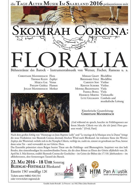 Am Sonntag, 22.Mai 2016 um 18 Uhr gibt es in Blieskastel eine Wiederaufnahme unseres Erfolgsstücks FLORALIA! Wer es noch nicht gesehen hat - oder nochmals sehen möchte - hat nun Gelegenheit dazu. Wir freuen uns über euer Kommen! Frühlingsgrüße von Flora