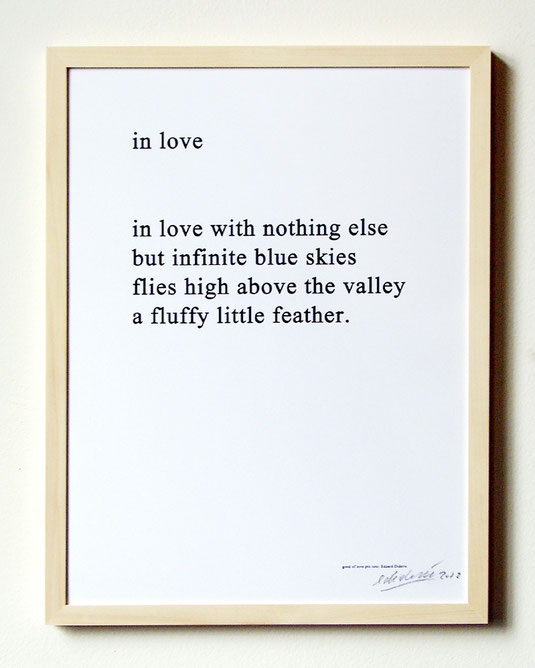 Framed print of poem of Edzard Dideric 2012 loveprototo Köln, Germany.