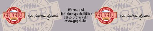 Gugel - Wurst- und Schinkenspezialitäten