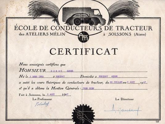 Le certificat de lécole de conducteurs de tracteur de Soissons pour travailler à la ferme de son père, Léon Sinet