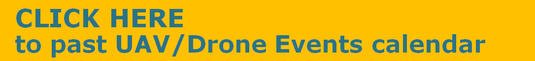 Click here to the past drone / UAV events calendar