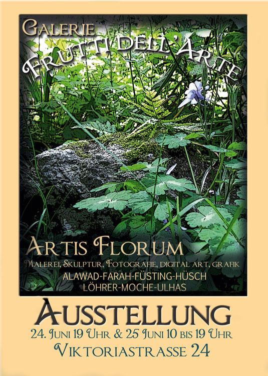 Plakatfür Ausstellung Artis Florum in der Galerie Frutti dell'Arte. Wir sind verteten auf der Aachener Kunstroute 2017 mit der Galerie Frutti dell'Arte und in der Aula Carolina in Aachen.