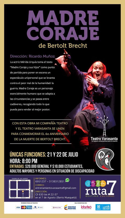 Madre Coraje, en Teatro Varasanta , conmemorando los 60 años de la muerte de Brecht