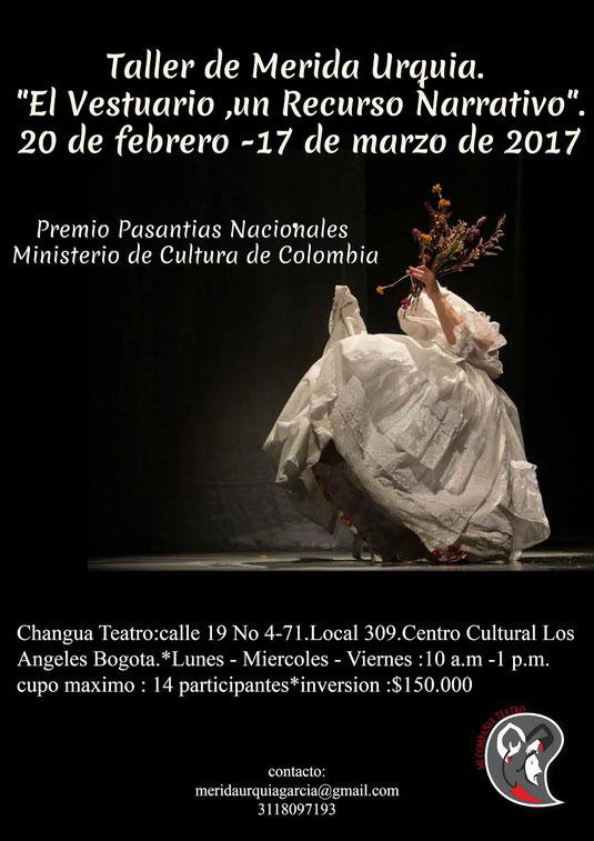"""Taller de Merida Urquia. """"El vestuario, un recurso narrativo"""" del 20 de febrero al 17 de marzo en Bogotá"""