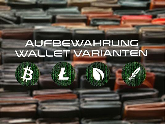 Aufbewahrung Digitalgeld Kryptowährung Wallet Varianten