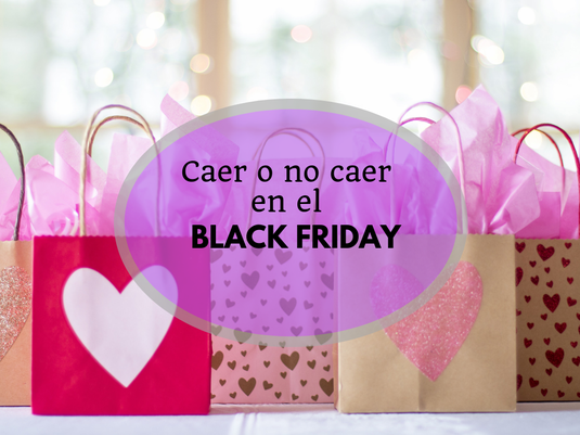No caer en el Black Friday - AorganiZarte