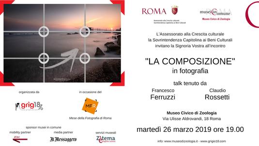 Mese della Fotografia di Roma - la composizione in fotografia di Francesco Ferruzzi e Claudio Rossetti