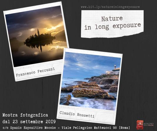 "mostra fotografica ""nature in long exporure"" di Francesco Ferruzzi e Claudio Rossetti"