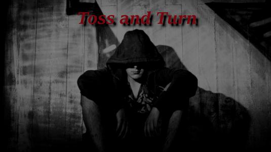 Geschichte, Kurzgeschichte, Horror, Toss and Turn