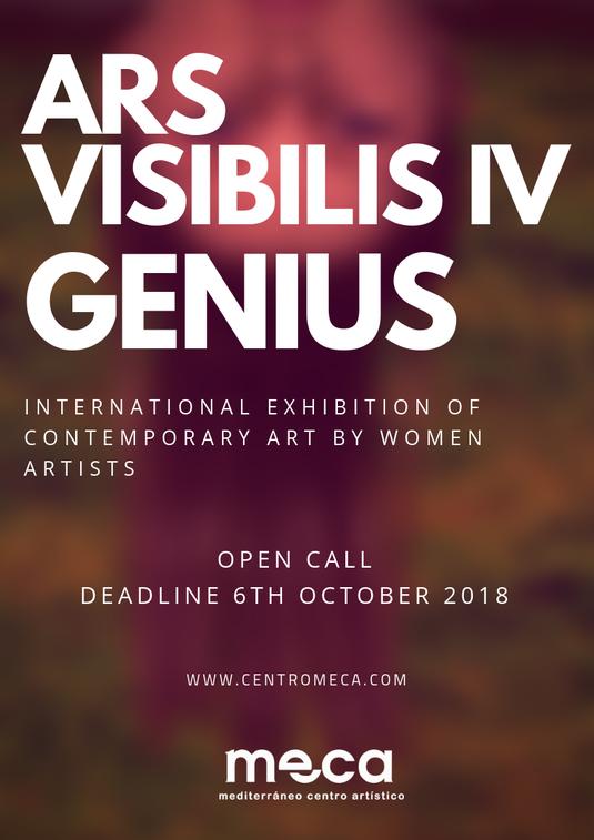 OPEN CALL FOR WOMEN ARTISTS  ARS VISIBILIS IV  GENIUS - MECA