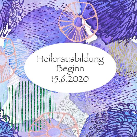 Heilerausbildung Beginn 15.6.2020