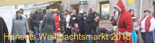 Bild: Teichler Wünschendorf Erzgebirge Hänsels Weihnachtsmarkt 2015
