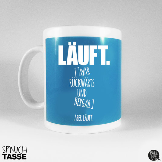 "FUNI SMART ART Tasse, Motiv ""Läuft."""