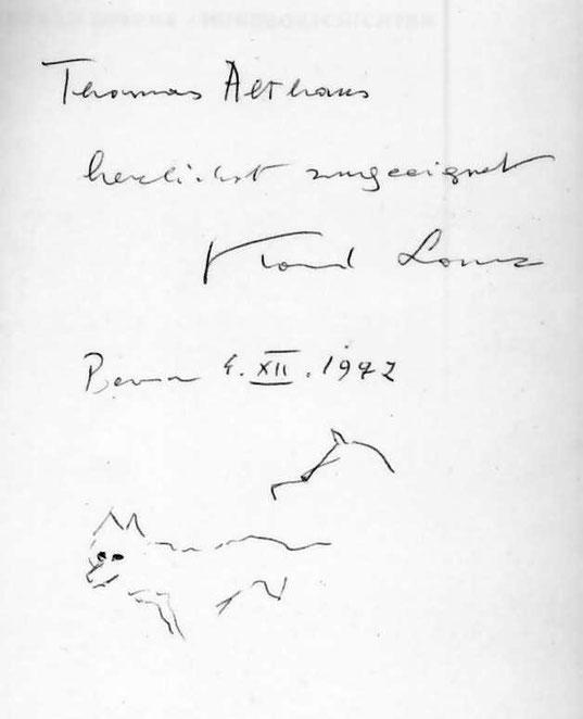 """""""Thomas Althaus herzlichst zugeeignet, Konrad Lorenz Bern 4. XII, 1972"""" Widmung von Konrad Lorenz in seinem Buch """"""""So kam der Mensch auf den Hund""""."""