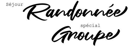 Séjour randonnée spécial groupe et club de randonnée