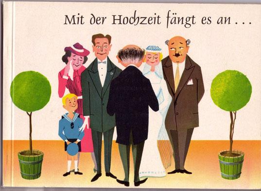Buch: Eheratgeber der Zentralsparkasse: Mit der Ehe fängt es an. Braut und Bräutigam am Standesamt. Werbung von 1960.