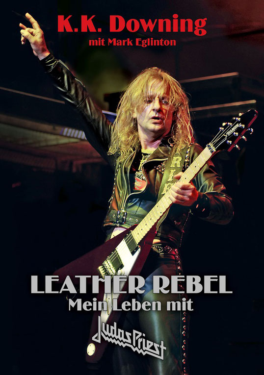 K.K. Downing Leather Rebel Buch