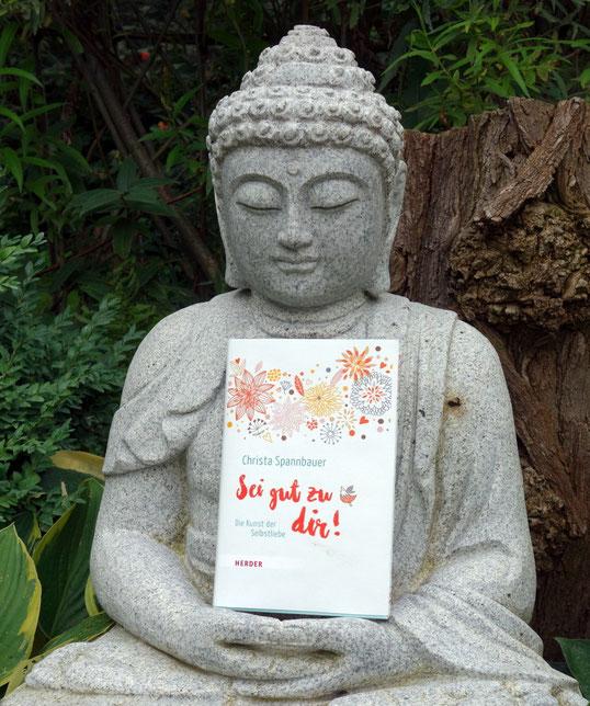 Sei gut zu dir! Das Buch zur Selbstliebe von Christa Spannbauer