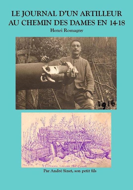 Journal d'un artilleur au Chemin des Dames Henry ROMAGNY Image