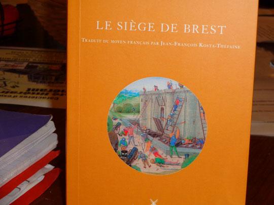 Anne de France. Le siège de Brest. Editions Cartouche