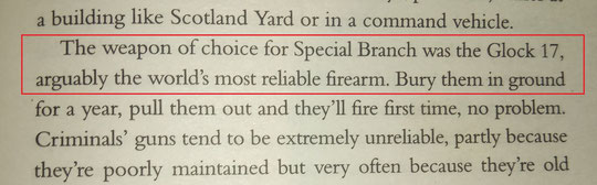 Die Glock 17 wird bei fast allen bewaffneten Einheiten der englischen Polizei verwendet (Buch: Terror Cops von Harry Keeble und Kris Hollington).