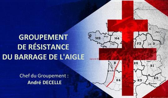 HOMMAGE AU  GROUPEMENT DE RÉSISTANCE DU BARRAGE DE L'AIGLE