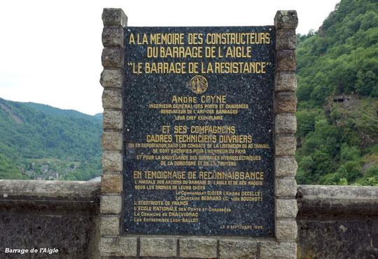 L'Aigle (nom qu'on lui a donné d'après une légende qui disait que des aigles nichaient sur le rocher surplombant le barrage), a été inauguré le 15 octobre 1945.