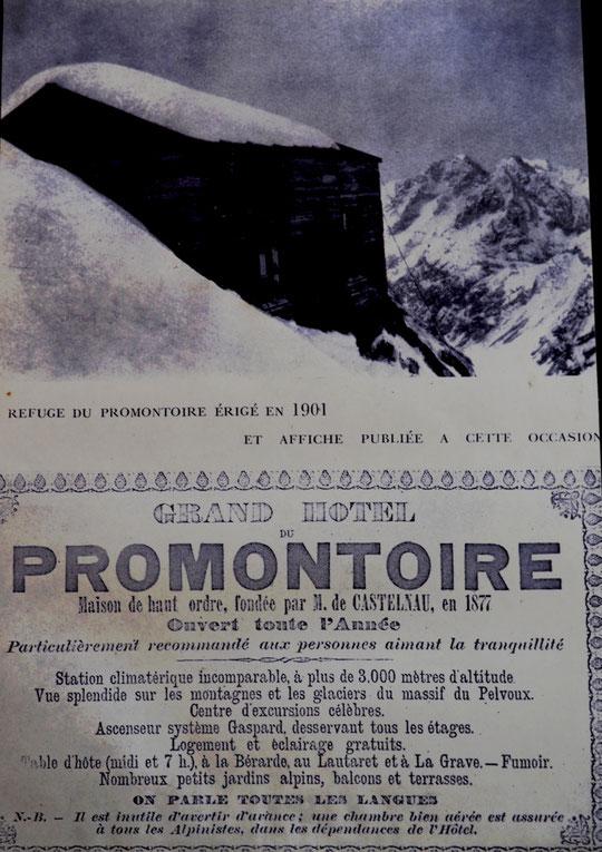 Affiche publiée après la construction du 1er refuge du Promontoire en 1901. En plus de l'incroyable audace d'avoir monté à dos d'homme le refuge, sur les glaciers de l'époque, jusqu'à 3100m... ils avaient un bel humour ! Chapeau les anciens...