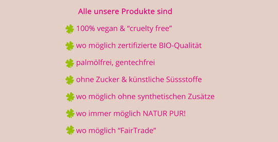 vegan, bio, palmölfrei, lactosefrei, hefefrei, glutenfrei, glutamatfrei, zuckerfrei, ohne chemische Zusätze