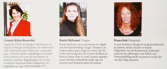 Gonnie Klein Rouweler, Karin Melissant, Diana Kok