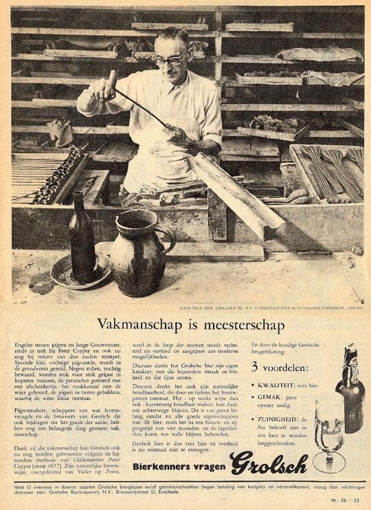 Grolsch Tijdschrift Bier reclame 'Vakmanschap is Meesterschap' uit de 70-er jaren, met een van de laatste gespecialiseerde pijpmakers van Goedewaagen in actie
