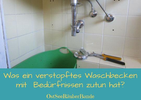 Selbstwirksamkeit - Was ein verstopftes Waschbecken mit  Bedürfnissen von Eltern und Kindern zutun hat?
