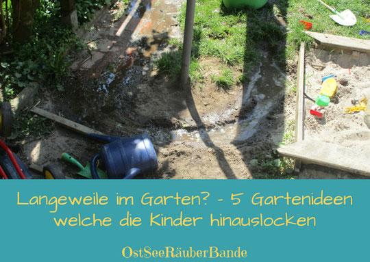 Langeweile Im Garten 5 Gartenideen Welche Die Kinder Hinauslocken